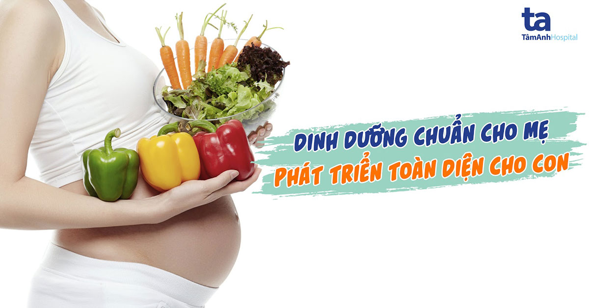 Chế độ dinh dưỡng cho bà bầu trong 9 tháng mang thai